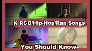 [THE BEST] Korean Ru0026B/Hip-Hop/Rap Songs You Should Know ☆Top Kpop☆