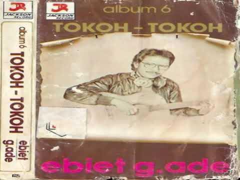 1982 Full Album Ebiet G Ade