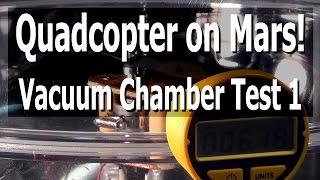 Vacuum Chamber Test 1 - Oct. 9, 2014
