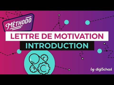 Lettre de motivation : Introduction - Méthodologie - digiSchool