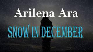 Arilena Ara - Snow In December (Lyrics)