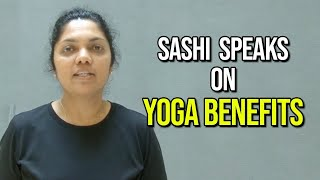 Sashi Speaks on Yoga Benefits