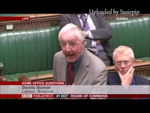 Dennis Skinner 31.10.2016 Home Office Questions