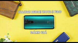 Đánh giá Xiaomi Redmi Note 8 Pro - Mạnh nhất, đẹp nhất, tranh cãi nhiều nhất!