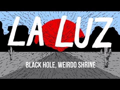 """La Luz - """"Black Hole, Weirdo Shrine"""" [OFFICIAL VIDEO]"""