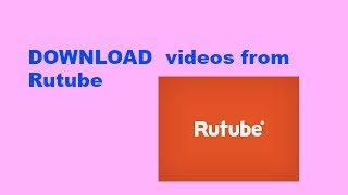 how to download videos from Rutube using videoder app
