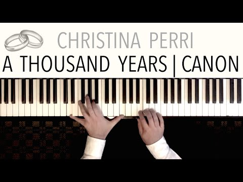 Christina Perri  A Thousand Years Wedding Version  featuring Pachelbels Canon  Solo Piano