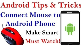 Android Tips & Tricks Connect Mouse to Android Phone Must watch!!