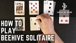 How To Play Beehive Solitaire