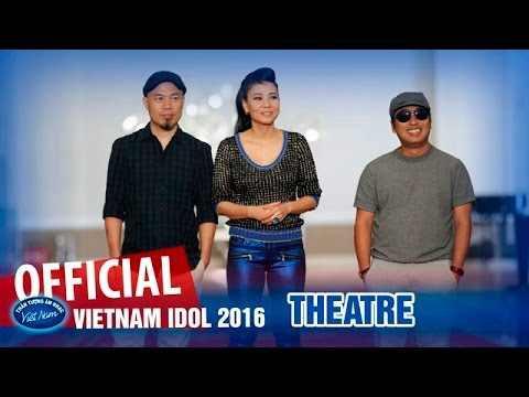 VIETNAM IDOL 2016 - VÒNG NHÀ HÁT - FULL HD - PHÁT SÓNG NGÀY 01/07/2016