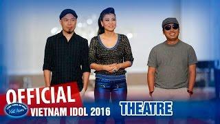 Vietnam Idol 2016 Tập 6 Vòng Nhà Hát Full HD