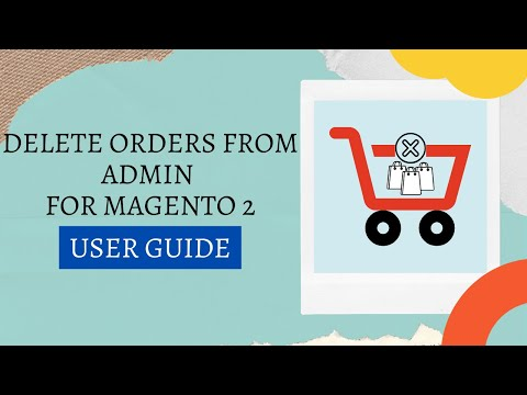 Webiators- Delete Order From Admin Extension For Magento 2