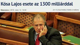 Le kell-e mondania Kósa Lajosnak az 1300 milliárdos botrány miatt?