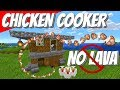 How to make a Minecraft Chicken Cooker Farm: Minecraft Chicken Farm Tutorial NO LAVA (Avomance 2019)