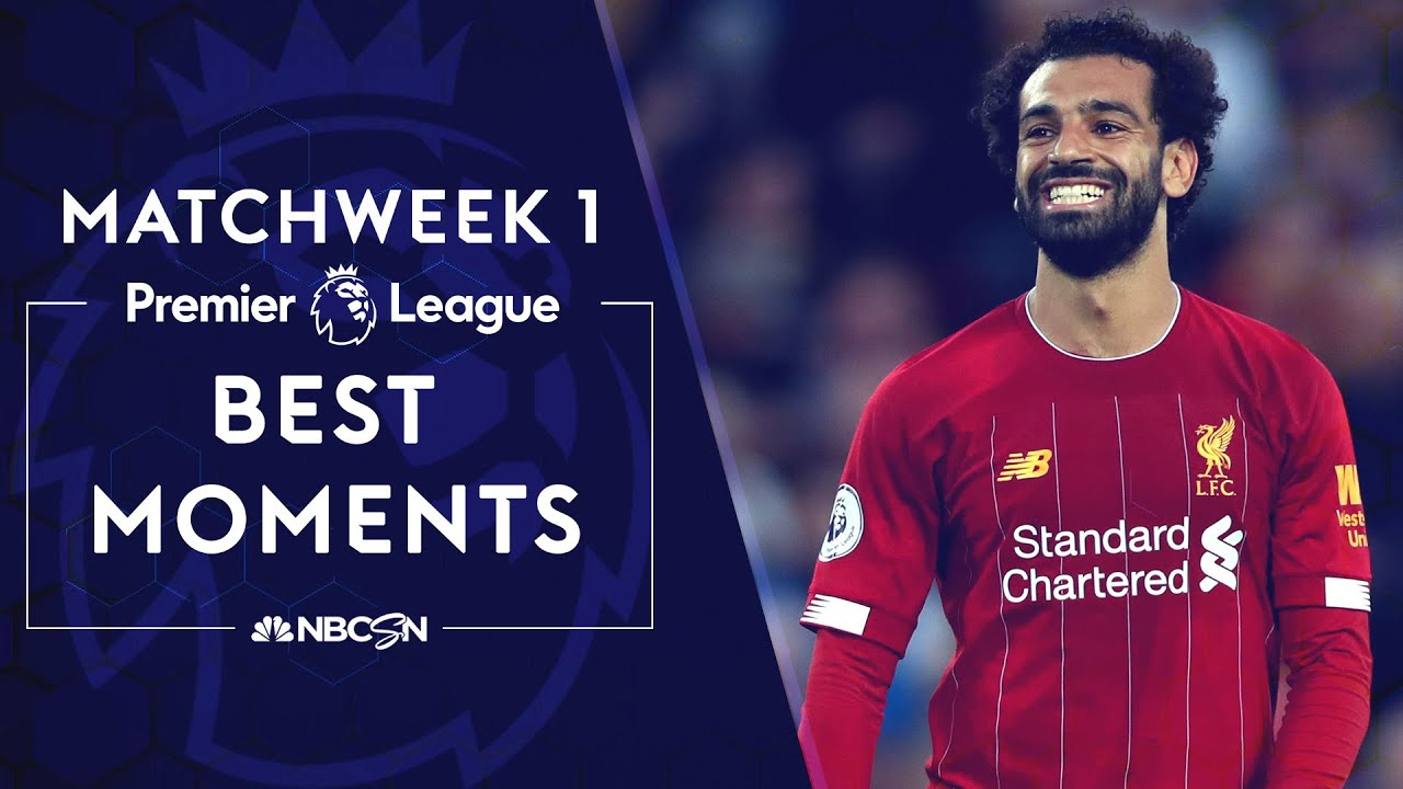 Best moments from Premier League 2019/20 Matchweek 1 | NBC Sports