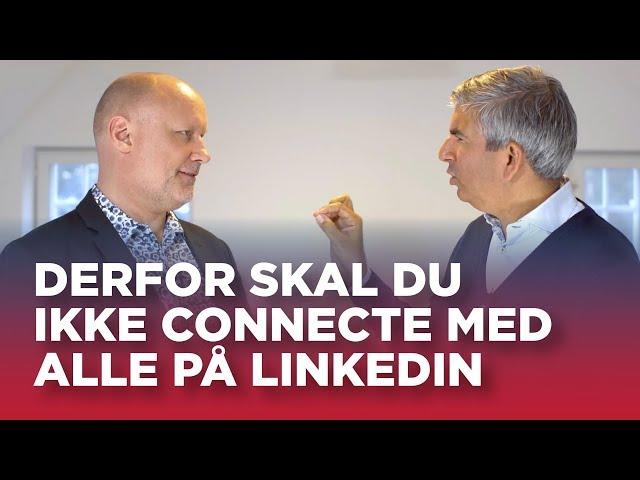 #33: Derfor skal du ikke connecte med alle på LinkedIn