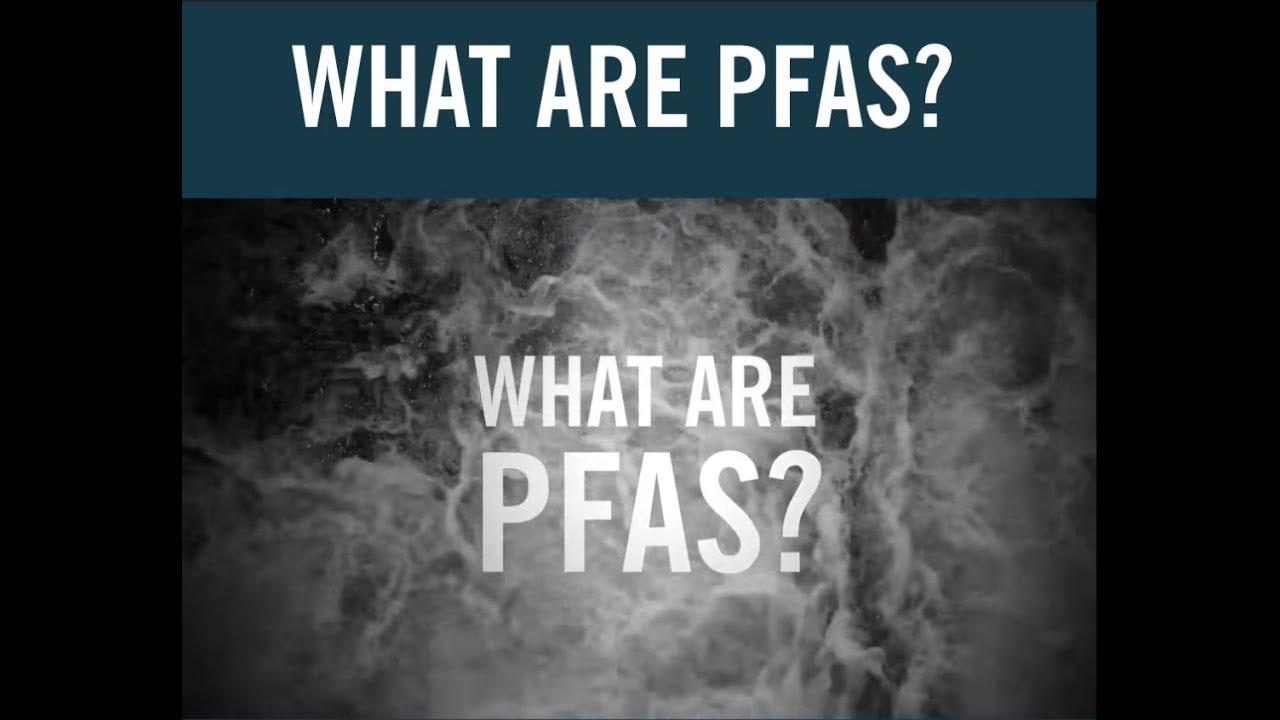 What is PFAS?