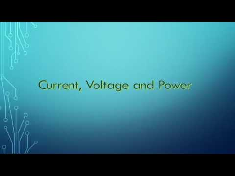 Current, Voltage and Power
