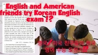 English&American tries Korean SAT English exam? 영국인&미국인의 수능 영어 도전기