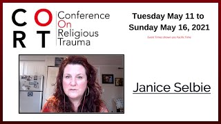 The 2021 Conference on Religious Trauma (with organizer Janice Selbie)