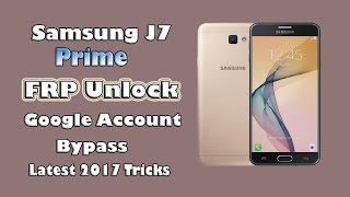Samsung J7 Prime SM-G610F FRP Unlock without OTG Without any Software Latest 2017 tricks