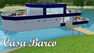 Video The Sims 3 | Construindo a Casa Barco download MP3, 3GP, MP4, WEBM, AVI, FLV September 2018