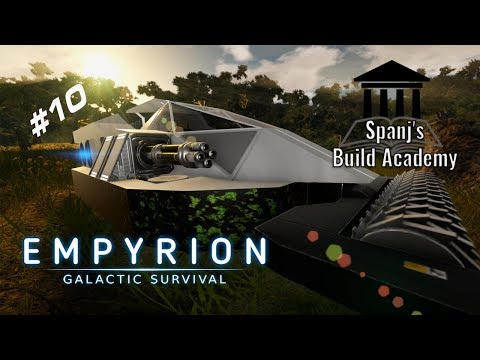 How to build a basic Hover Vessel | Spanj's Build Academy | Empyrion Galactic Survival | #10