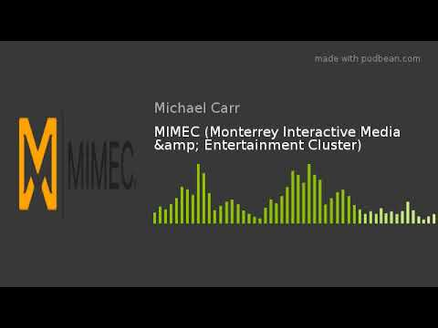 MIMEC (Monterrey Interactive Media & Entertainment Cluster)