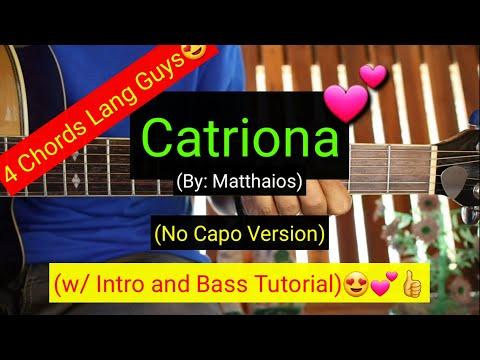 Catriona - Matthaios (No Capo) | (Super Easy Chords Guitar Tutorial)