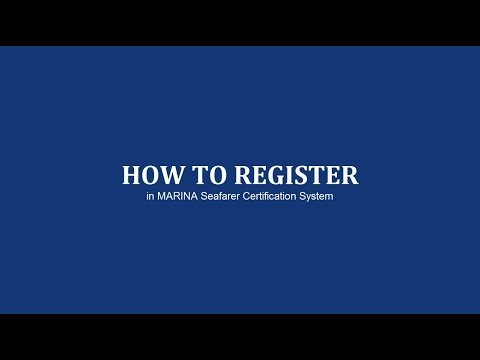 How to Register in MARINA Seafarer's Certification System