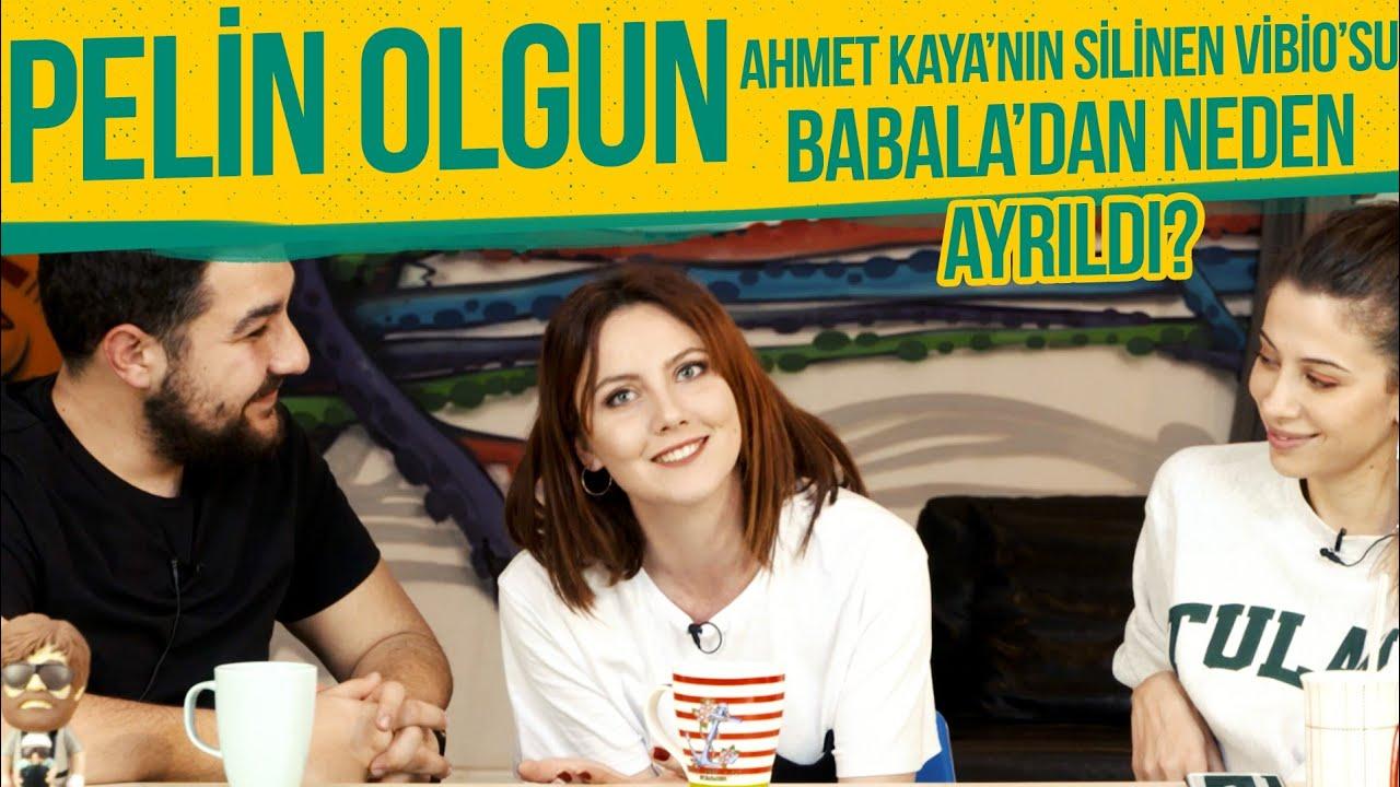 Pelin Olgun, Babala TV'den Neden Ayrıldı? Ahmet Kaya'nın Silinen Videosu