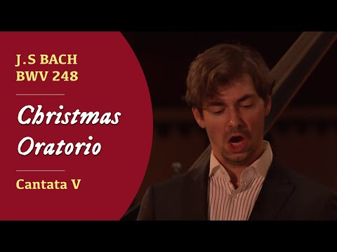 J.S. Bach - BWV 248 Christmas Oratorio   Cantata V