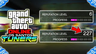 How To Level Up REPUTATION SUPER FAST In GTA 5 Online Los Santos Tuners!