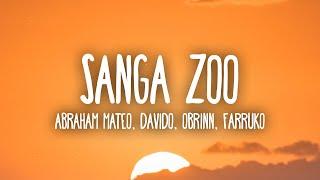 Abraham Mateo, DaVido, Obrinn - Sanga Zoo (Letra/Lyrics) ft. Farruko