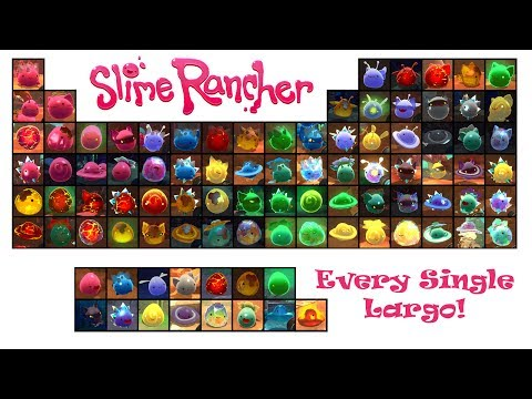 EVERY SINGLE SLIME RANCHER LARGO! (Before Ogden's Wild Update, new video in description)