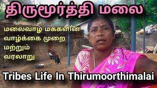 Thirumoorthy Malai Tribals Life style and history | wanderlost man