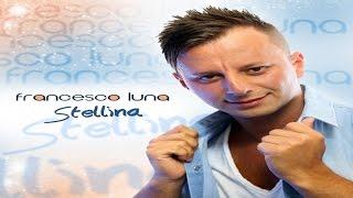 Francesco Luna - Tu mi piaci da morire