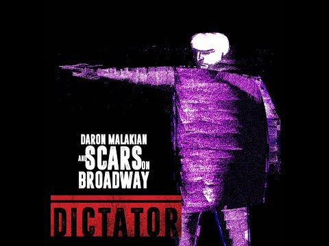 Daron Malakian And Scars On Broadway - Dictator - Full Album