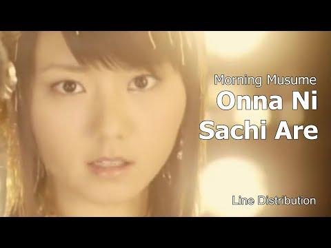 Morning Musume - Onna Ni Sachi Are : Line Distribution