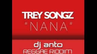 DJ Anto - Nana (Reggae Riddim Remix)