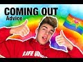 COMING OUT ADVICE