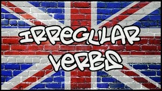 IRREGULAR VERBS RAP