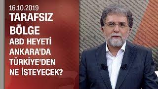 ABD Türkiye'den ne isteyecek? Trump'ın aklındaki hesap ne? - Tarafsız Bölge 16.10.2019 Çarşamba