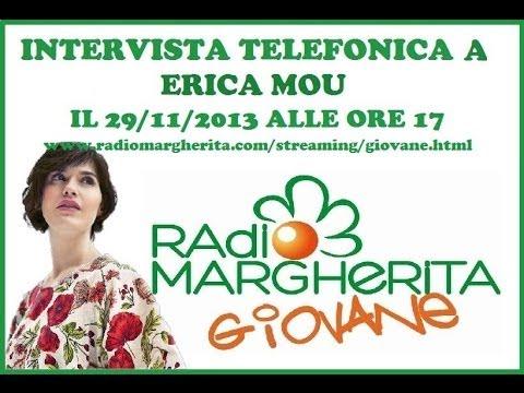 INTERVISTA A ERICA MOU - RADIO MARGHERITA GIOVANE