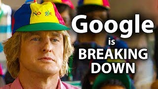 Google is Breaking Down