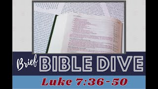 Brief Bible Dive: Luke 7: 36-50 The Sacred Wounds of Christ: Christ's Feet