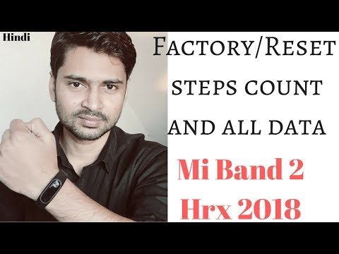 How to factory Reset Mi band 2 Hrx Edition 2018 | Rset steps distance calories and all | Hinid