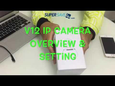 V12 CCTV IP Camera Overview & Setting