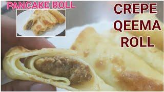 Crepe Qeema Roll Crepe Egg Roti Mince Filled Crepe Roll Pancake Roll Recipe Home O Genic Youtube