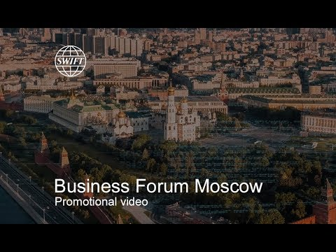 Business Forum Moscow 2018: Solid foundations for a successful future